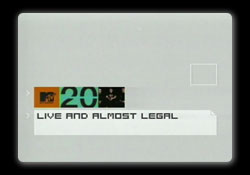 mtv20-live-and-almost-legal.jpg